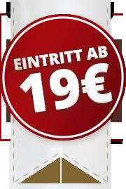Eintritt ab 19 Euro